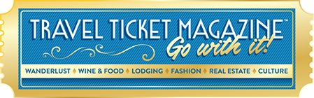 Image of a blue and gold travel ticket. Travel Ticket Magazine. Go with it! Wanderlust, Wine & Food, Lodging, Fashion, Real Estate, Culture.